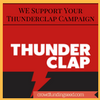 Support Your Thunderclap Campaign
